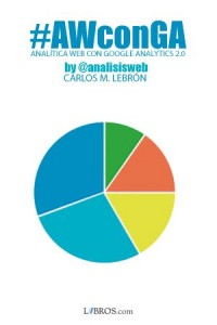 Analítica Web con Google Analytics ¡Ya esta aquí! 1