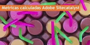 Métricas calculadas Adobe Analytics
