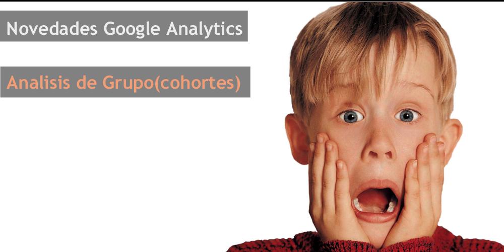 Novedad Google Analytics-Análisis de grupo