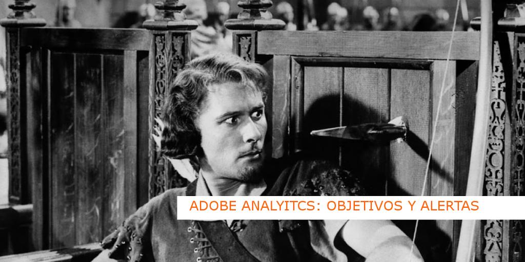 Adobe Site Catalyst: objetivos, eventos y alertas