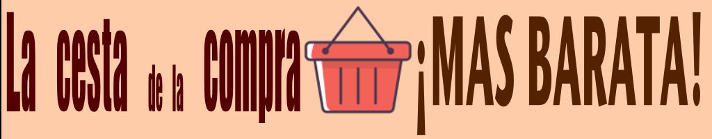 La cesta de la compra mas barata