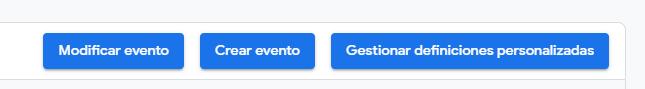 botones crear y modificar eventos en Google Analytics 4