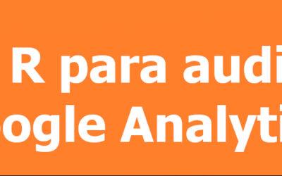 Audita tu configuración de Google Analytics con R